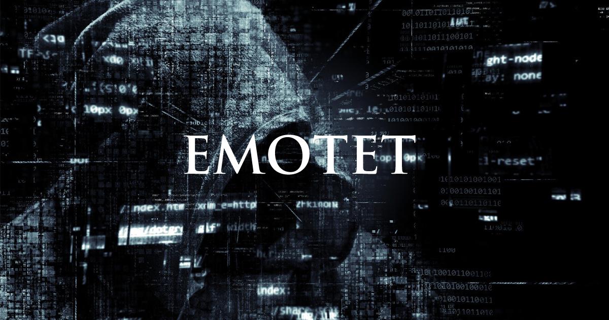 EMOTET(エモテット)とは?感染拡大中のEMOTETの脅威・感染経路・事例・対策